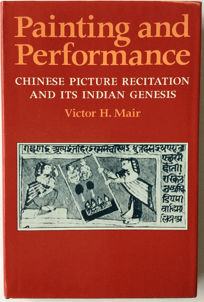 Image for Painting and Performance: Chinese Picture Recitation and Its Indian Genesis