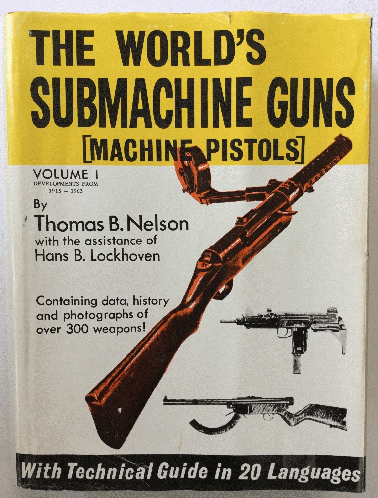 Image for The World's Submachine Guns, Vol. 1: Developments from 1915-1963