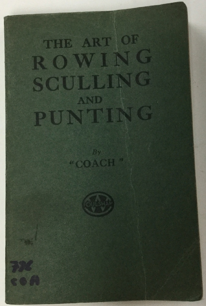 Image for The Art of Rowing Sculling and Punting