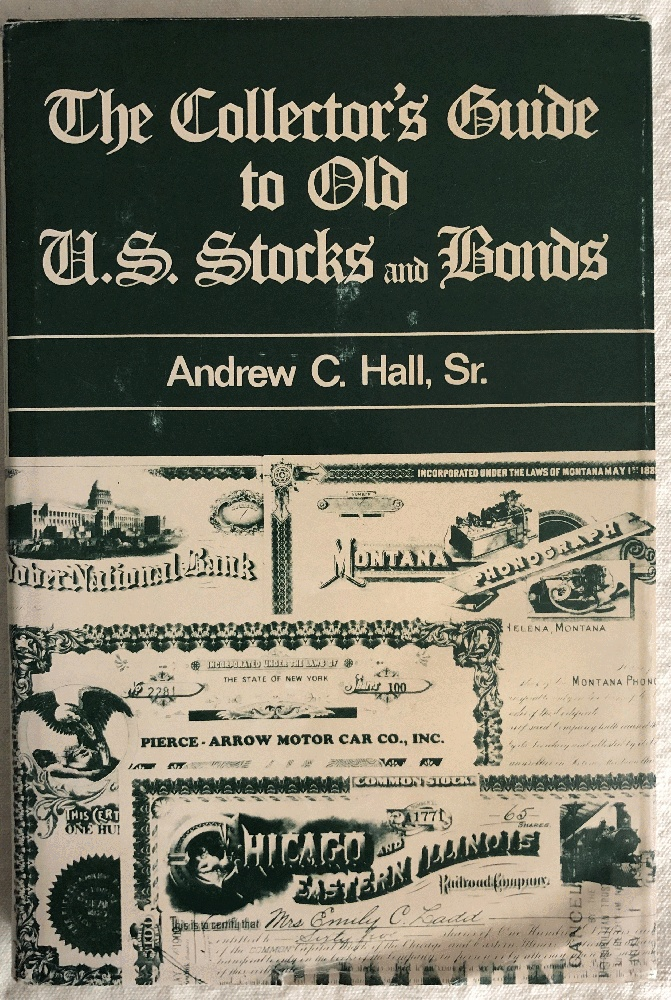 Image for The Collector's Guide to Old U.S. Stocks and Bonds
