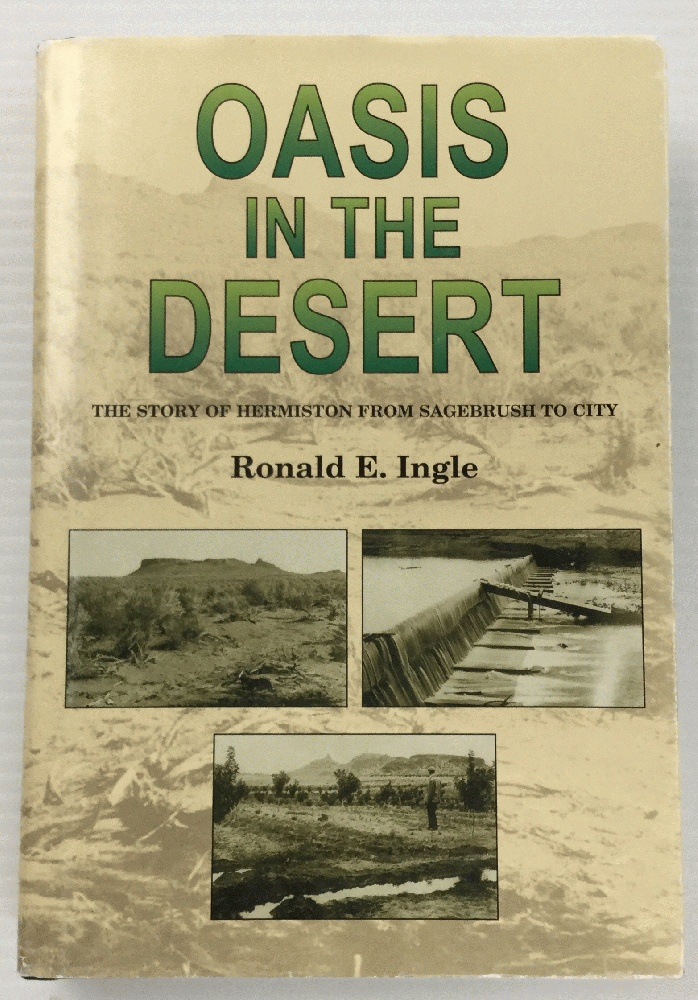 Image for Oasis in the desert: The story of Hermiston from sagebrush to city