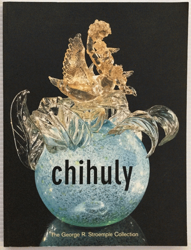 Image for Chihuly: The George R. Stroemple Collection