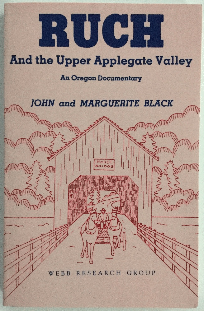 Image for Ruch and the Upper Applegate Valley: An Oregon Documentary