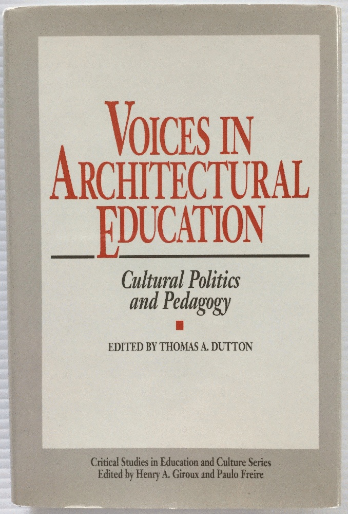Image for Voices in Architectural Education: Cultural Politics and Pedagogy (Critical Studies in Education & Culture (Hardcover))