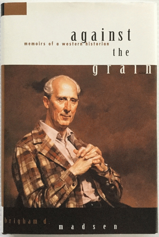 Image for Against the Grain: Memoirs of a Western Historian