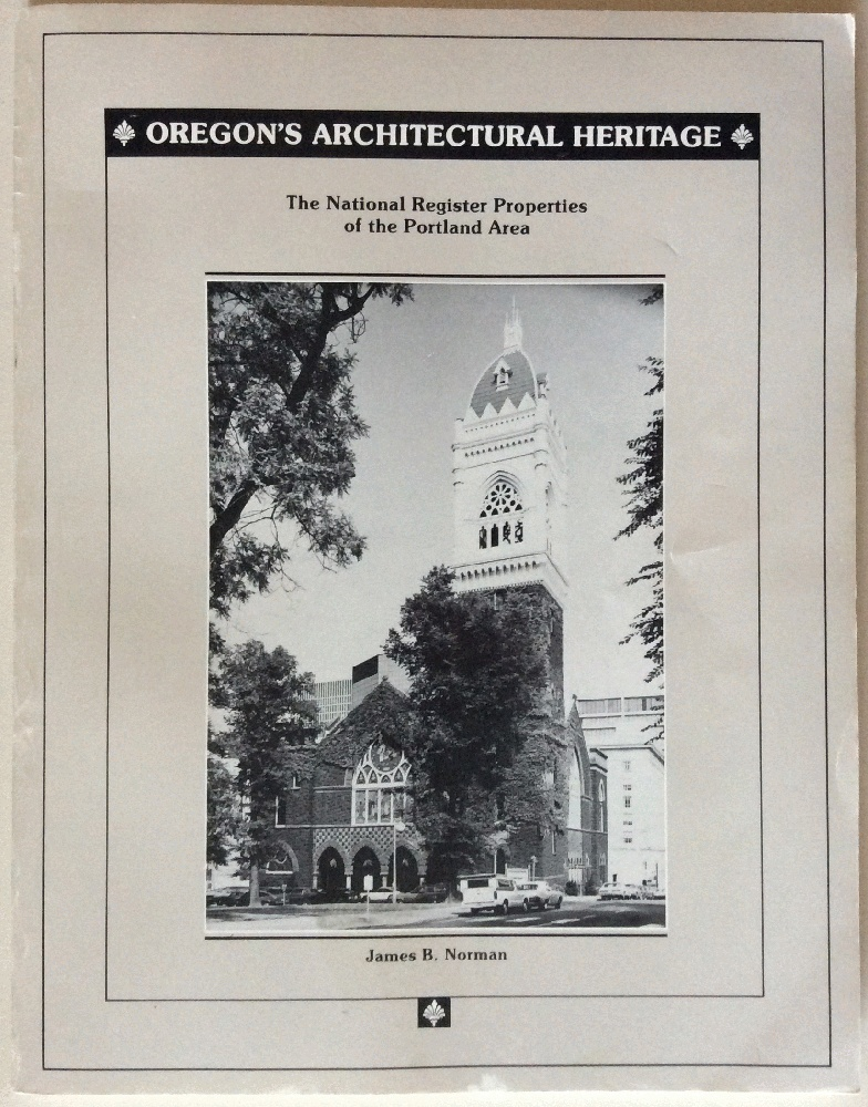Image for Oregon's Architectural Heritage: The National Register Properties of the Portland Area