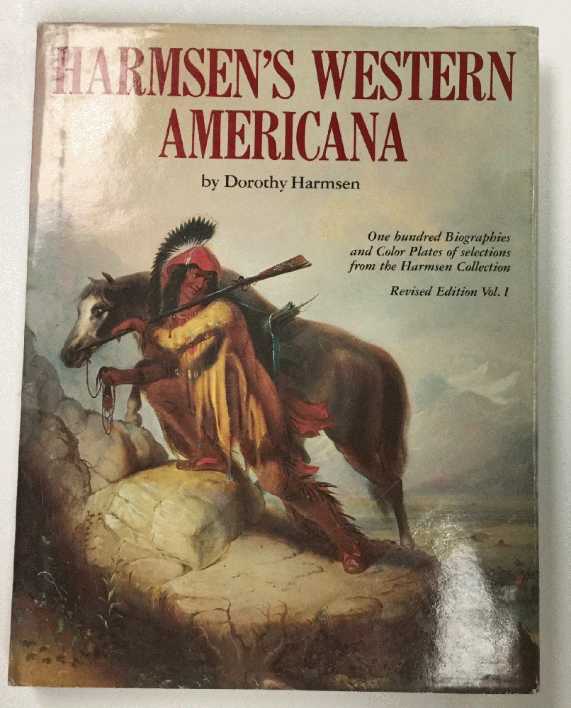 Image for Harmsen's Western Americana  A Collection of One Hundred Western Paintings with Biographical Profiles of the Artists