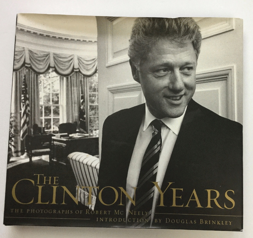 Image for The Clinton Years: The Photographs Of Robert Mcneely