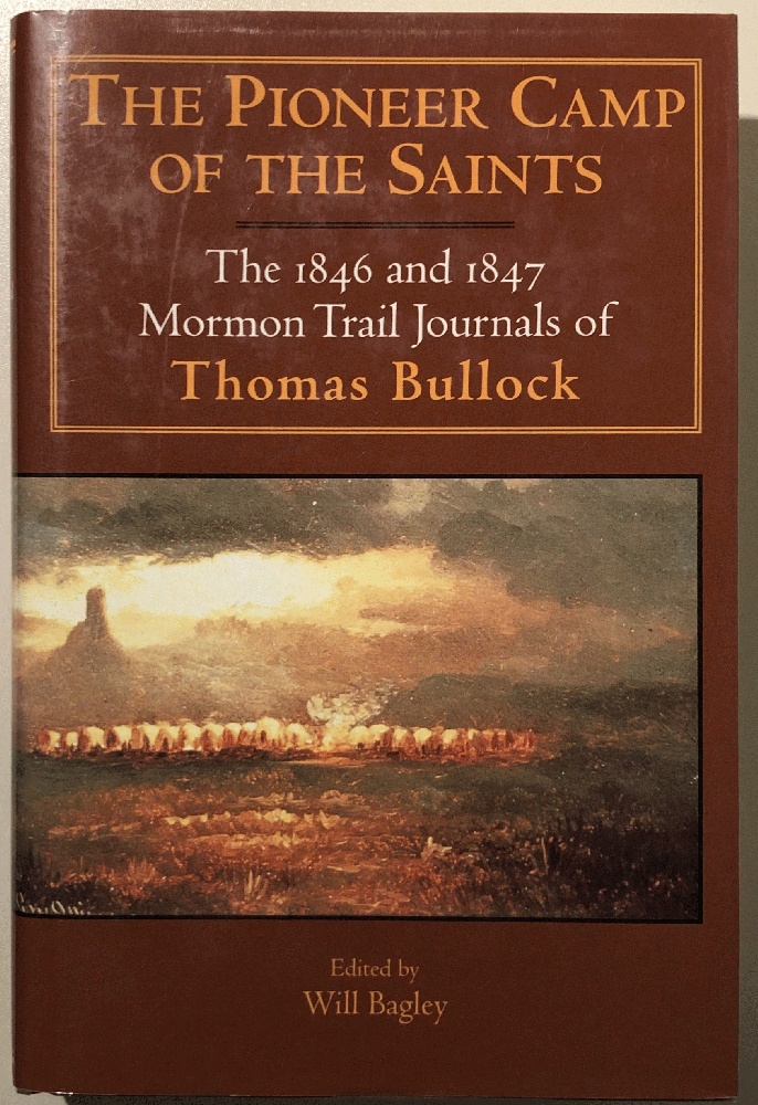 Image for The Pioneer Camp of the Saints/Brown: The 1846 and 1847 Mormon Trail Journals of Thomas Bullock (Kingdom in the West, V. 1)