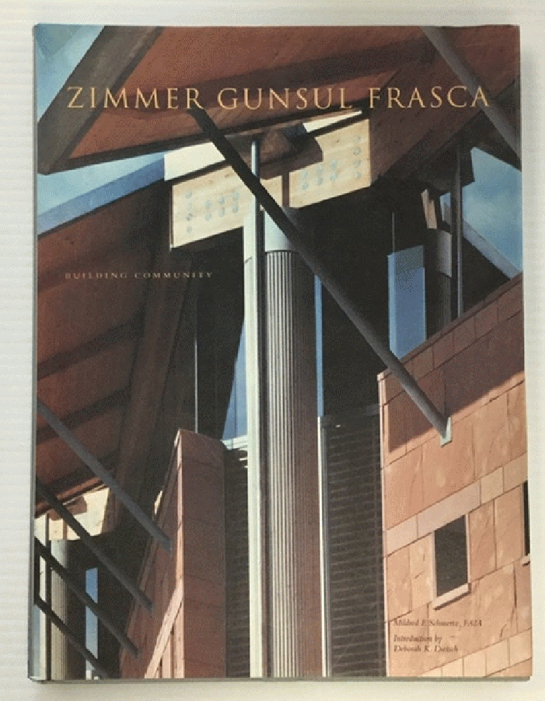 Image for Zimmer Gunsul Frasca: Building Community (Architecture Today)