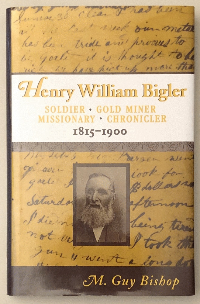 Image for Henry William Bigler (Western Experience Series) 1815-1900