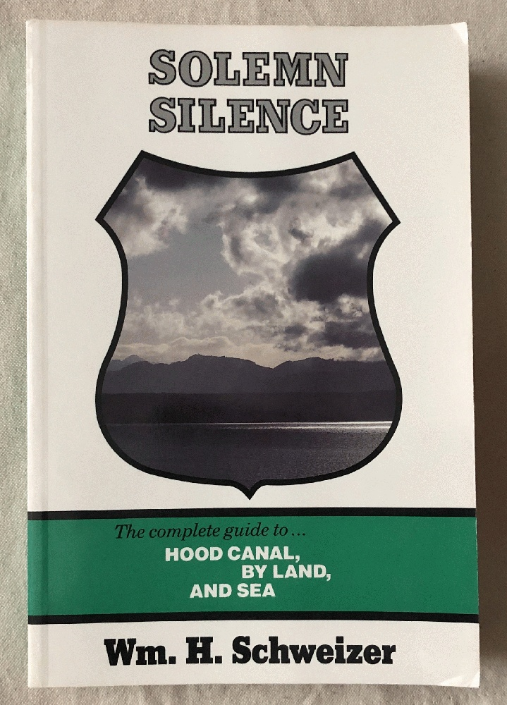 Image for Solemn Silence: The Complete Guide to Hood Canal