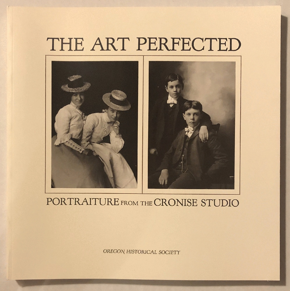 Image for The Art Perfected: Portraiture from the Cronise Studio