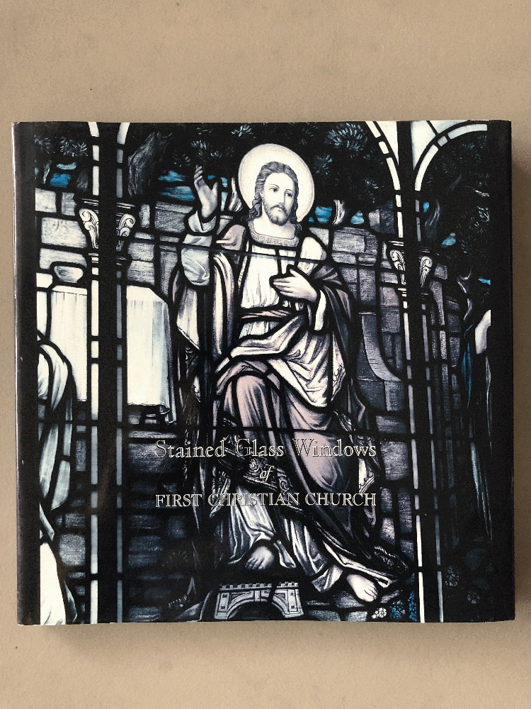 Image for Stained Glass Windows of First Christian Church