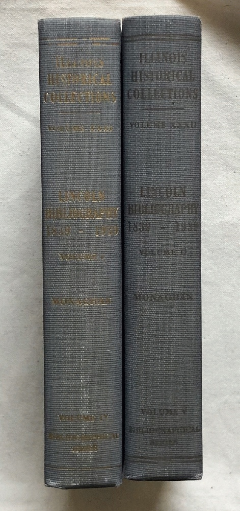 Image for Lincoln Bibliography, 1839-1939, Volumes I and II .Collections of the Illinois State Historical Library, Volumes XXXI and XXXII, Bibliographical Series Volumes IV and V