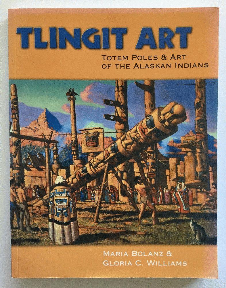 Image for Tlingit Art: Totem Poles & Art of the Alaskan Indians