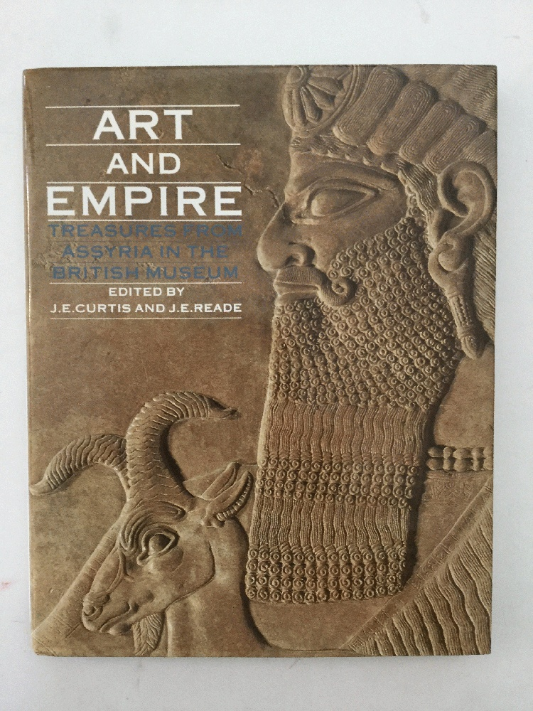 Image for Art and Empire: Treasures from Assyria in the British Museum