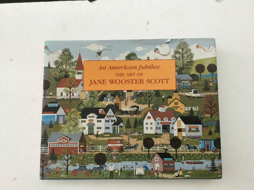 Image for An American Jubilee: The Art of Jane Wooster Scott - HAND SIGNED by JANE WOOSTER SCOTT