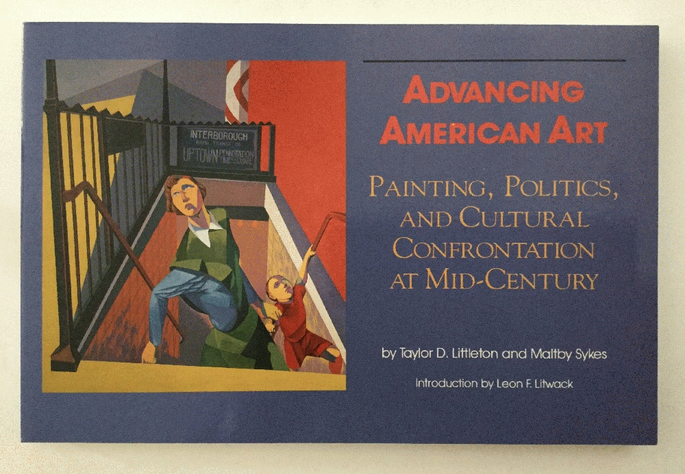 Image for Advancing American Art: Painting, Politics, and Cultural Confrontation at Mid-Century