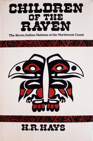 book cover: Children of the Raven: The Seven Indian Nations of the Northwest Coast