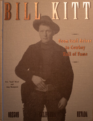 book cover: Bill Kitt: From Trail Driver to Cowboy Hall of Fame
