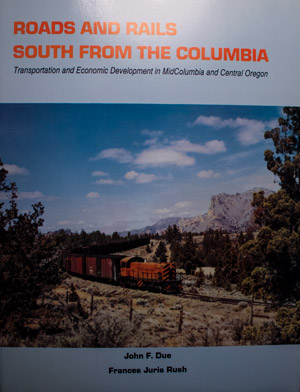 book cover: Roads and Rails South from the Columbia