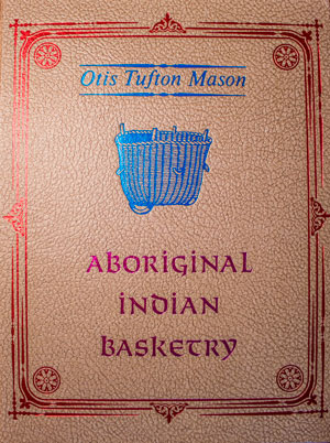 book cover: Aboriginal Indian Basketry