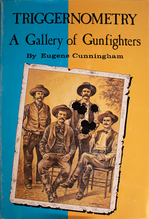 book cover: Triggernometry: A Gallery of Gunfighters