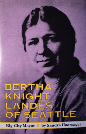 book cover: Bertha Knight Landes of Seattle