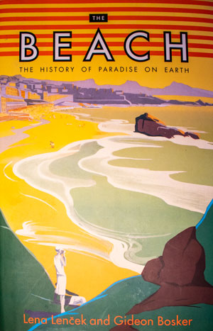 book cover: The Beach: The History of Paradise on Earth